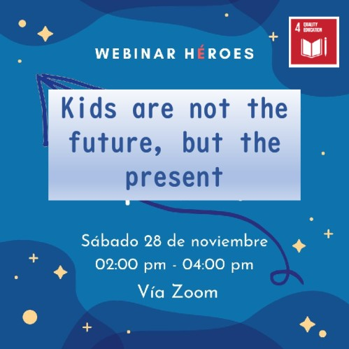 Webinar: Kids are not the future, they are the present (Costa Rica)