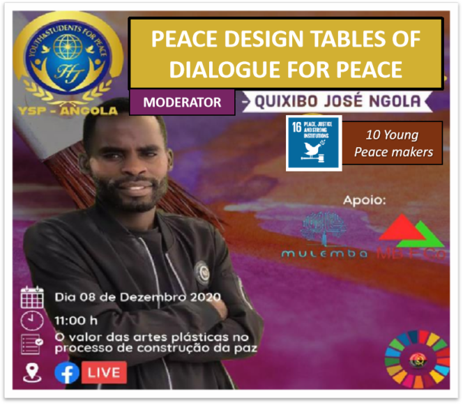 Peace Design Table #15 The value of Fine Arts in the Peacemaking Process (Angola)