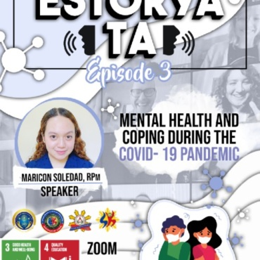 Estorya Ta: Mental Health Webinar Series Episode 3 (Philippines)