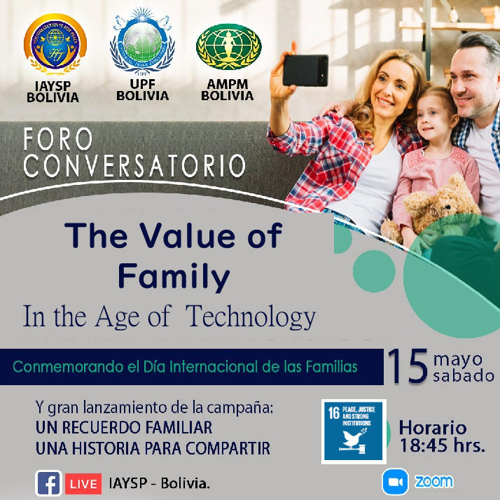 Conversation Forum: The Value of Family in the Age of  Technology (Bolivia)